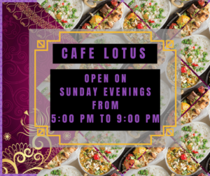 Cafe Lotus Schedule Update