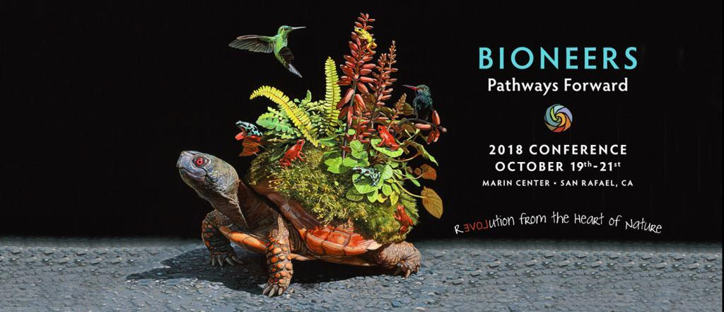2018 Bioneers Conference